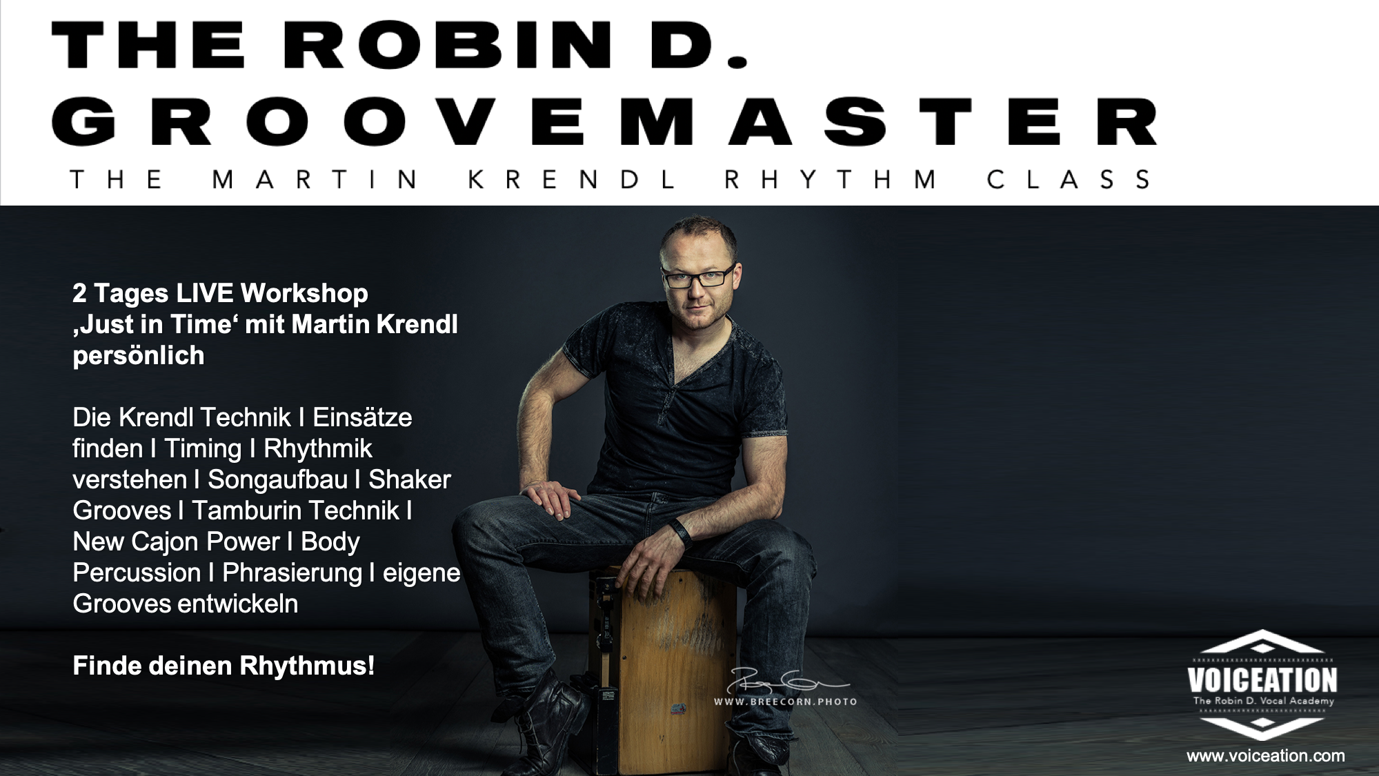 The Robin D. Groovemaster
