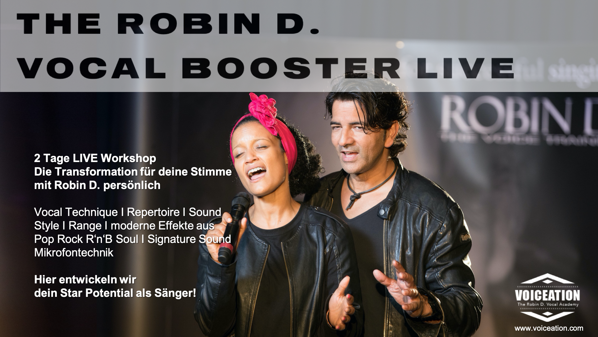 The Robin D. Vocal Booster LIVE